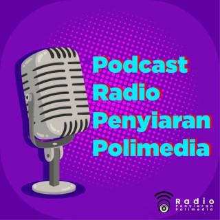 Podcast Radio Penyiaran Polimedia
