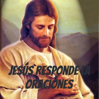 Jesús Responde la Oraciónes