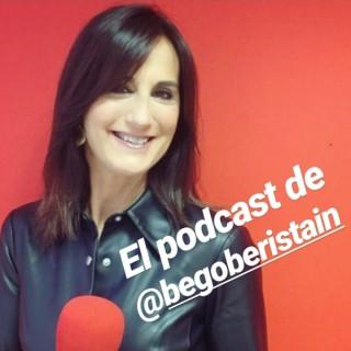 El podcast de Bego Beristain