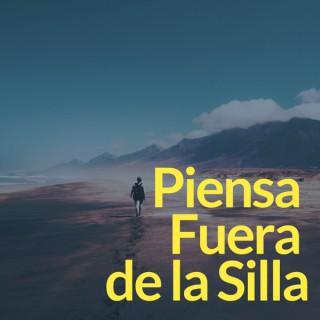 Piensa Fuera de la Silla Podcast