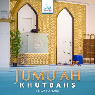 Jumu'ah Khutbahs (Friday Sermons)