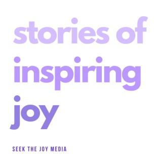 Stories of Inspiring Joy