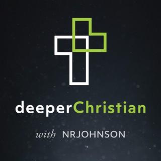 Deeper Christian Podcast