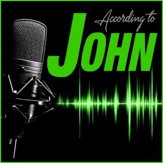According to John