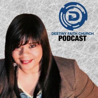 Destiny Faith Church Podcast