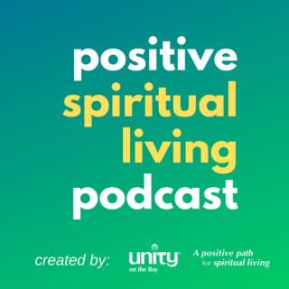 Positive Spiritual Living Podcast