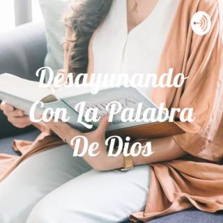 Desayunando Con La Palabra De Dios