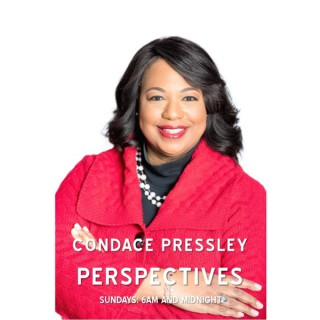 Perspectives with Condace Pressley