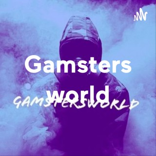 Gamsters world