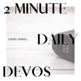 2 Minute Daily Devos