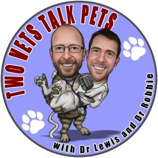 Two Vets Talk Pets