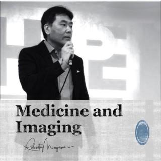 Medicine and Imaging
