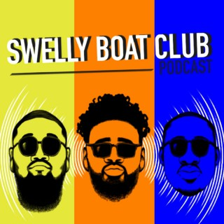 Swelly's Boat Club Podcast