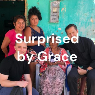 Surprised by Grace