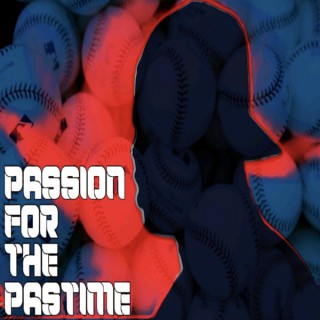 Passion for the Pastime