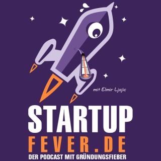 Startup Fever - Der Podcast mit Gründungsfieber