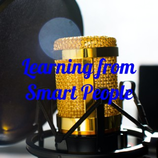 Learning from Smart People