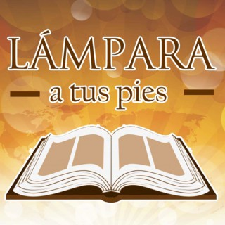 Lámpara a Tus Pies (Palabra, Escrituras, Biblia)