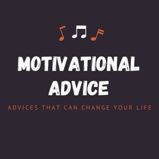 Motivational Advice