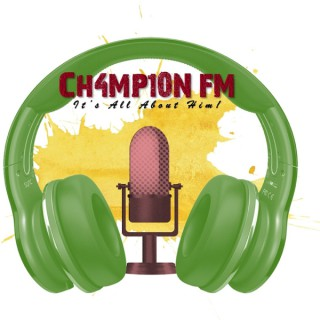 Ch4mp10n FM: Our Podcasts