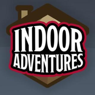 Indoor Adventures