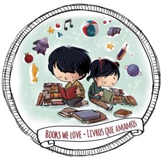 Livros que amamos - histórias para crianças