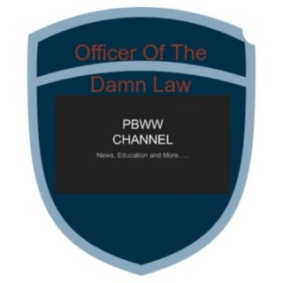 Officer Of The Damn Law (PBWW Channel)
