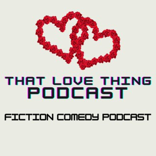 That Love Podcast