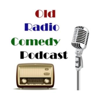 Old Radio Comedy Podcast