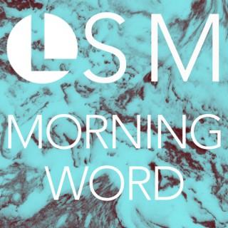 LSM Morning Word