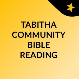 TABITHA COMMUNITY BIBLE READING