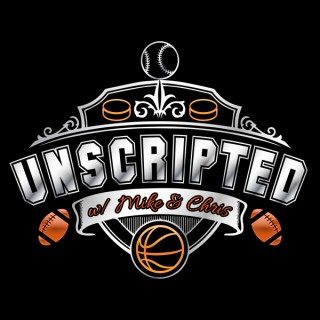 UNSCRIPTED with Mike & Chris
