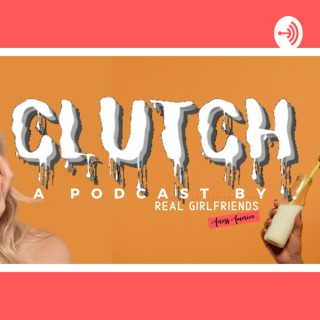 Clutch by the Real Girlfriends Across America
