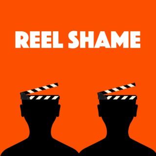 Reel Shame