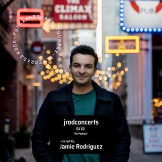 Jrodconcerts: The Podcast
