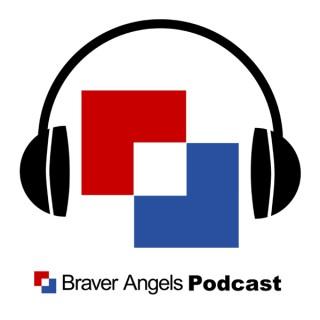 The Braver Angels Podcast