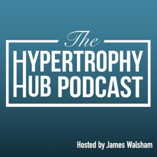 The Hypertrophy Hub Podcast