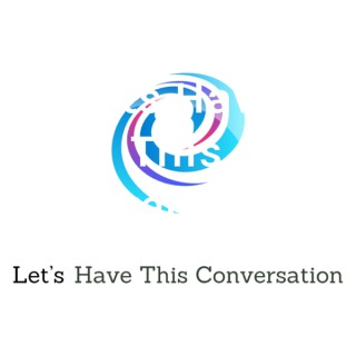 Lets Have This Conversation