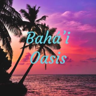 Bahá'i Oasis