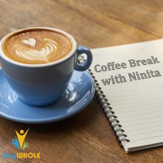 Coffee Break with Ninita