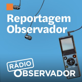 Reportagem Observador