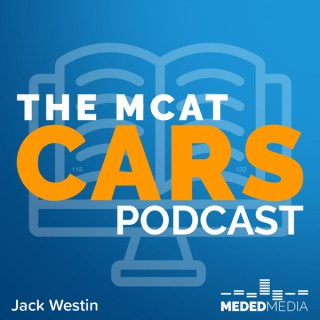 The MCAT CARS Podcast