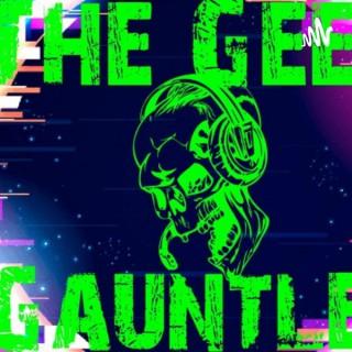 The Geek Gauntlet Podcast