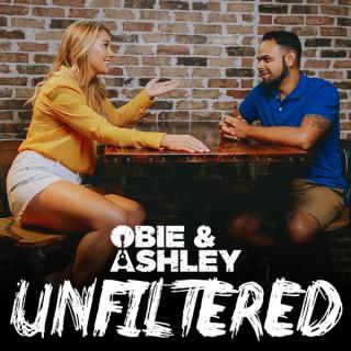 Obie & Ashley UNFILTERED