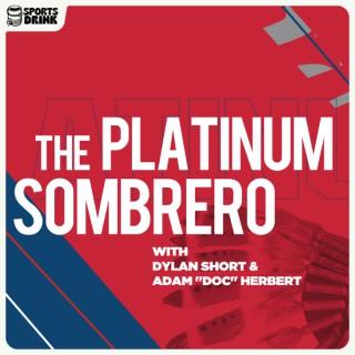 The Platinum Sombrero Podcast