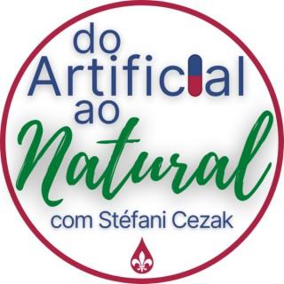 Do Artificial Ao Natural