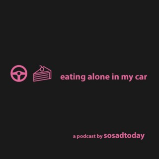 eating alone in my car