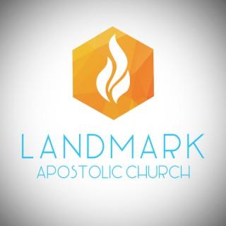 Landmark Apostolic Church: UPC; Pentecostal Preaching & Teaching