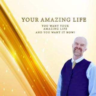 Your Amazing Life!