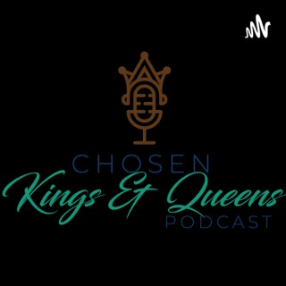 Chosen Kings-Queens